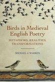 Birds in Medieval English Poetry - Metaphors, Realities, Transformations