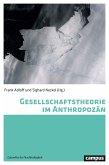 Gesellschaftstheorie im Anthropozän (eBook, PDF)