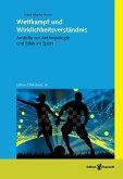 Wettkampf und Wirklichkeitsverständnis (eBook, PDF)