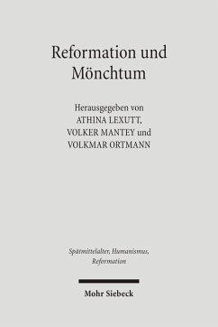 Reformation und Mönchtum (eBook, PDF)