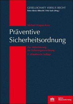Präventive Sicherheitsordnung (eBook, PDF) - Wagner-Kern, Michael