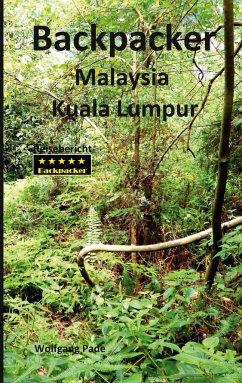 Backpacker Malaysia Kuala Lumpur