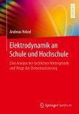 Elektrodynamik an Schule und Hochschule