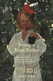 Stronger, Truer, Bolder: American Children's Writing, Nature, and the Environment