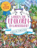 Where's the Unicorn in Wonderland?, 2: A Magical Search Book