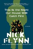 This Is the Night Our House Will Catch Fire: A Memoir