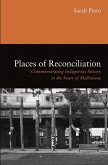Places of Reconciliation: Commemorating Indigenous History in the Heart of Melbourne