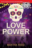 Love Power: A Crescent City New Orleans Mystery