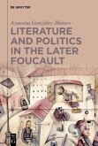 Literature and Politics in the Later Foucault (eBook, ePUB)
