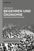 Begehren und Ökonomie (eBook, ePUB)