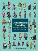 Demystifying Disability (eBook, ePUB)