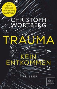 Kein Entkommen / Trauma Bd.1