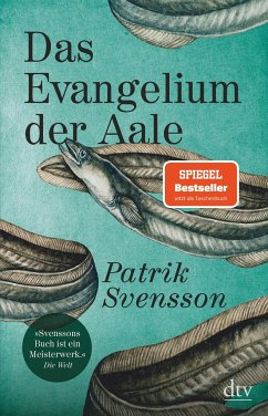 Das Evangelium der Aale - Svensson, Patrik