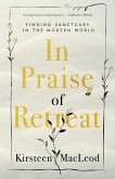 In Praise Of Retreat