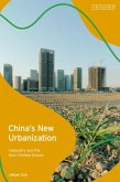 China's New Urbanization: Inequality and the New Chinese Dream