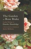 The Garden at Rose Brake: Garden Writings of Danske Dandridge