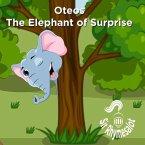 Oteos the Elephant of Surprise