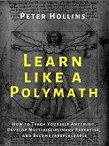 Learn Like a Polymath (eBook, ePUB)