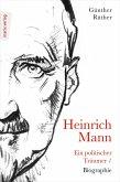 Heinrich Mann: Ein politischer Träumer (eBook, ePUB)