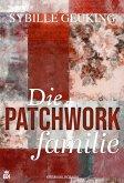 Die Patchworkfamilie (eBook, ePUB)