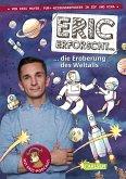 Eric erforscht ... 1: Die Eroberung des Weltalls (eBook, ePUB)