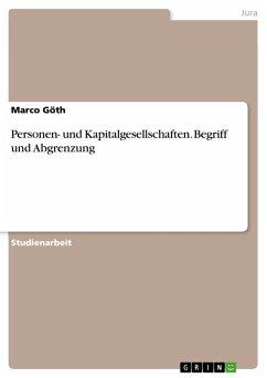 Personen- und Kapitalgesellschaften. Begriff und Abgrenzung (eBook, PDF)