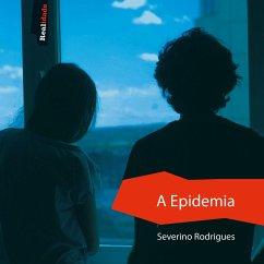 A Epidemia (MP3-Download) - Rodriguies, Severino