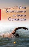 Vom Schwimmen in freien Gewässern