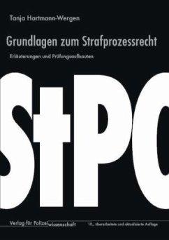 Grundlagen zum Strafprozessrecht - Hartmann-Wergen, Tanja