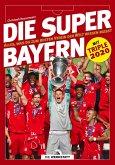 Die Super-Bayern