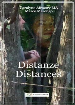 Distances - Distanze (eBook, ePUB) - Afroetry, Carolyne; Marengo, Marco