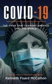 COVID-19   The Virus that changed America and the World (eBook, ePUB)
