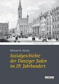 Sozialgeschichte der Danziger Juden im 19. Jahrhundert (eBook, PDF)