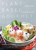 Plant-Based Gourmet (eBook, ePUB)