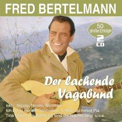 Der Lachende Vagabund-50 Grosse Erfolge - Bertelmann,Fred