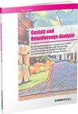 Gestalt und Orientierungs-Analyse