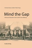 Mind the gap: Holocaust Education in der LehrerInnenbildung