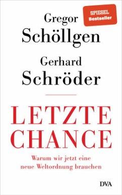 Letzte Chance - Schöllgen, Gregor;Schröder, Gerhard