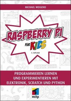Raspberry Pi für Kids (eBook, PDF) - Weigend, Michael