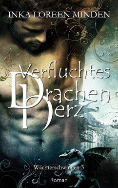 Verfluchtes Drachenherz (eBook, ePUB) - Minden, Inka Loreen
