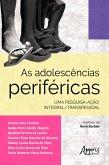 As Adolescências Periféricas: (eBook, ePUB)