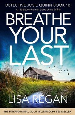 Breathe Your Last (eBook, ePUB)