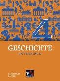 Geschichte entdecken 4 Lehrbuch Bayern