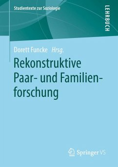 Rekonstruktive Paar- und Familienforschung (eBook, PDF)