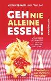 Geh nie alleine essen! - Neuauflage (eBook, ePUB)