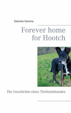 Forever home for Hootch (eBook, ePUB) - Gamma, Gabriela