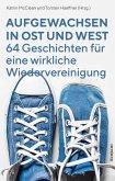 Aufgewachsen in Ost und West (eBook, ePUB)