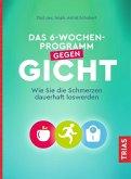 Das 6-Wochen-Programm gegen Gicht (eBook, ePUB)