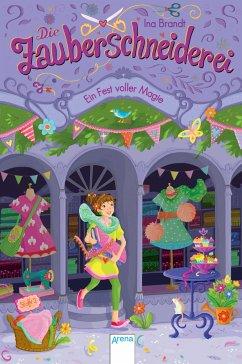 Ein Fest voller Magie / Die Zauberschneiderei Bd.2 (Mängelexemplar) - Brandt, Ina