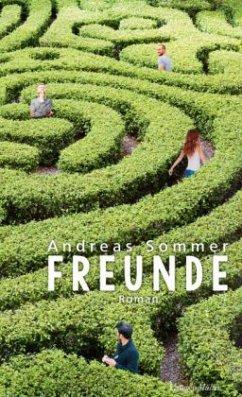 Freunde (Mängelexemplar) - Sommer, Andreas